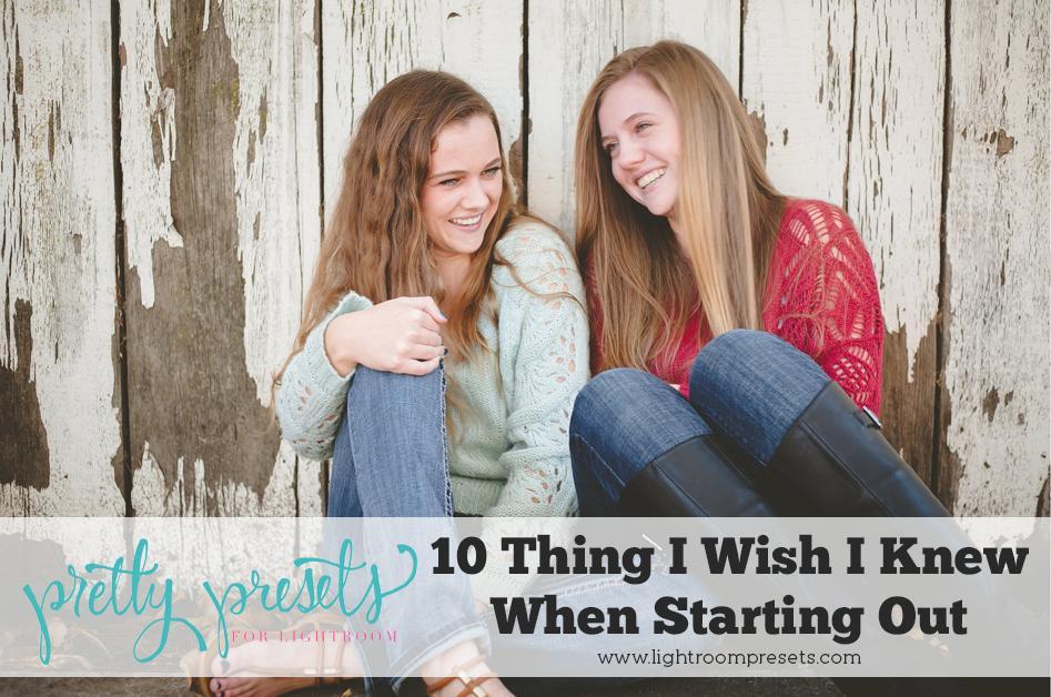 10 cosas que desearía saber al comenzar mi negocio de fotografía