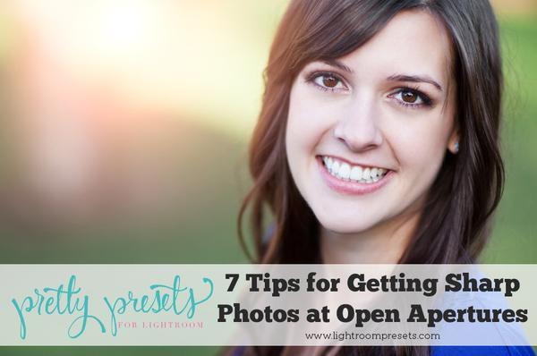 7 consejos para obtener imágenes más nítidas en aperturas abiertas