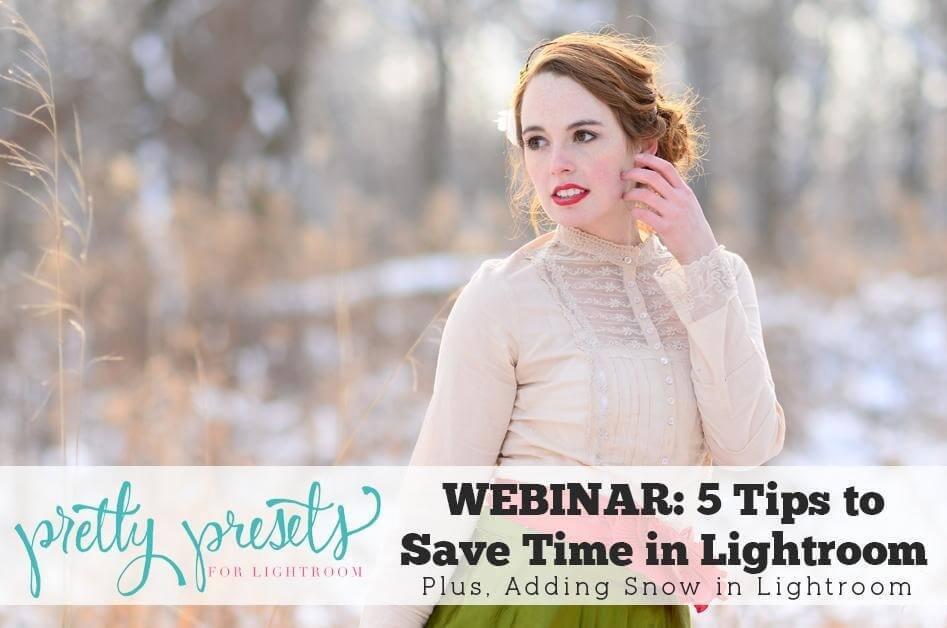 5 consejos para ahorrar tiempo en Lightroom + Agregar nieve en Lightroom