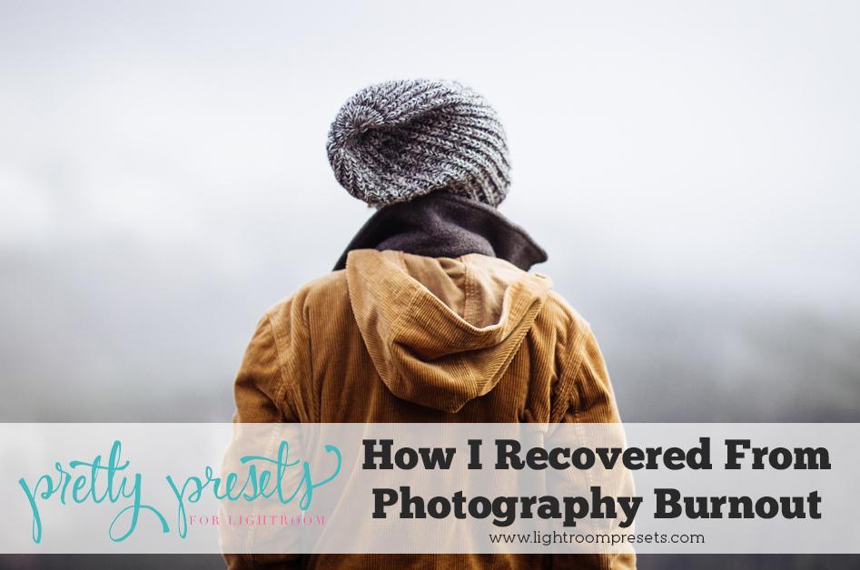 Cómo me recuperé de un agotamiento relacionado con la fotografía