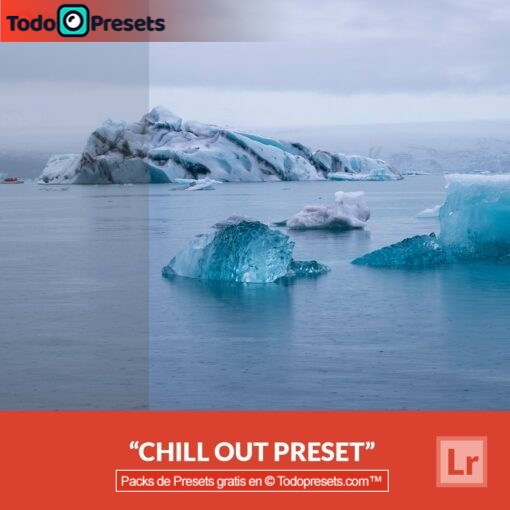 Chill Out Preset de Lightroom gratis