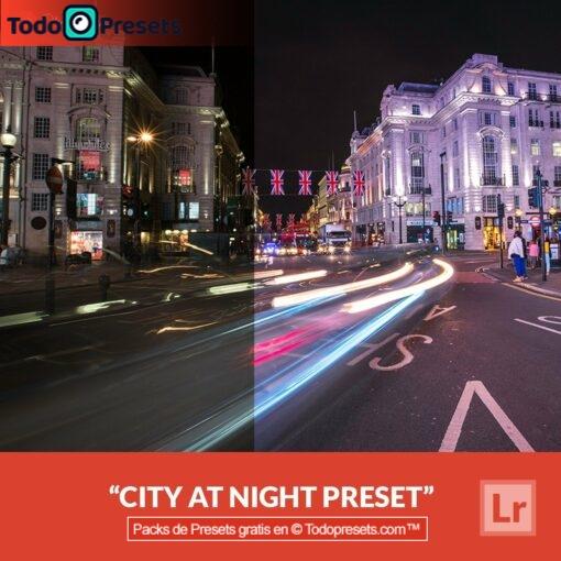 Ciudad Preset de Lightroom gratis por la noche