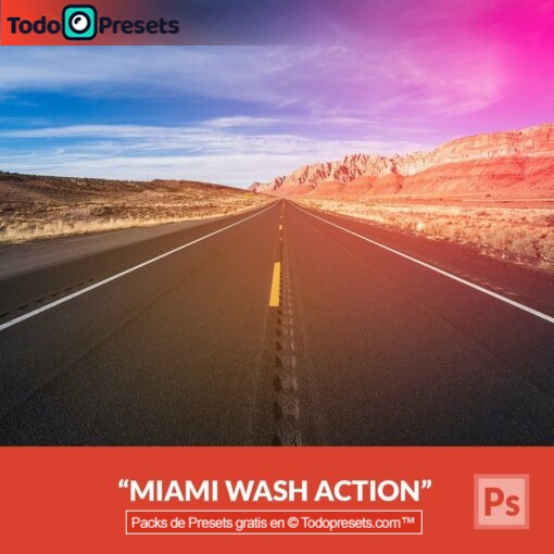 Preset de Photoshop Miami Wash