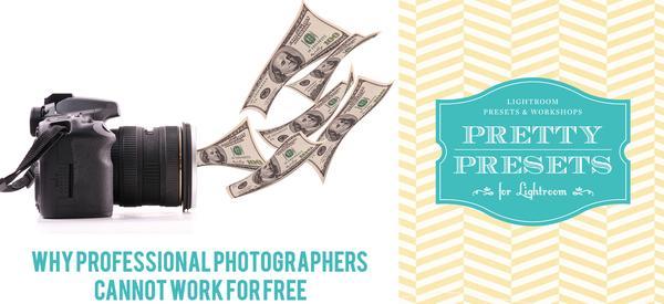 Por qué los fotógrafos profesionales no pueden trabajar gratis