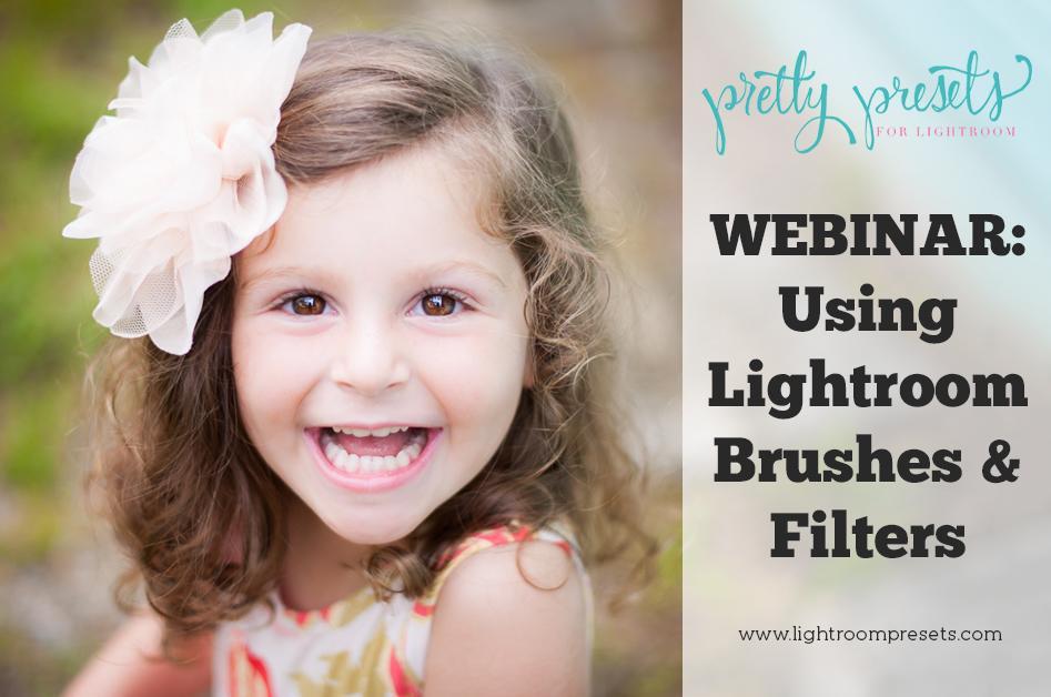 Seminario web gratuito: Cómo utilizar los pinceles y los filtros graduados de Lightroom